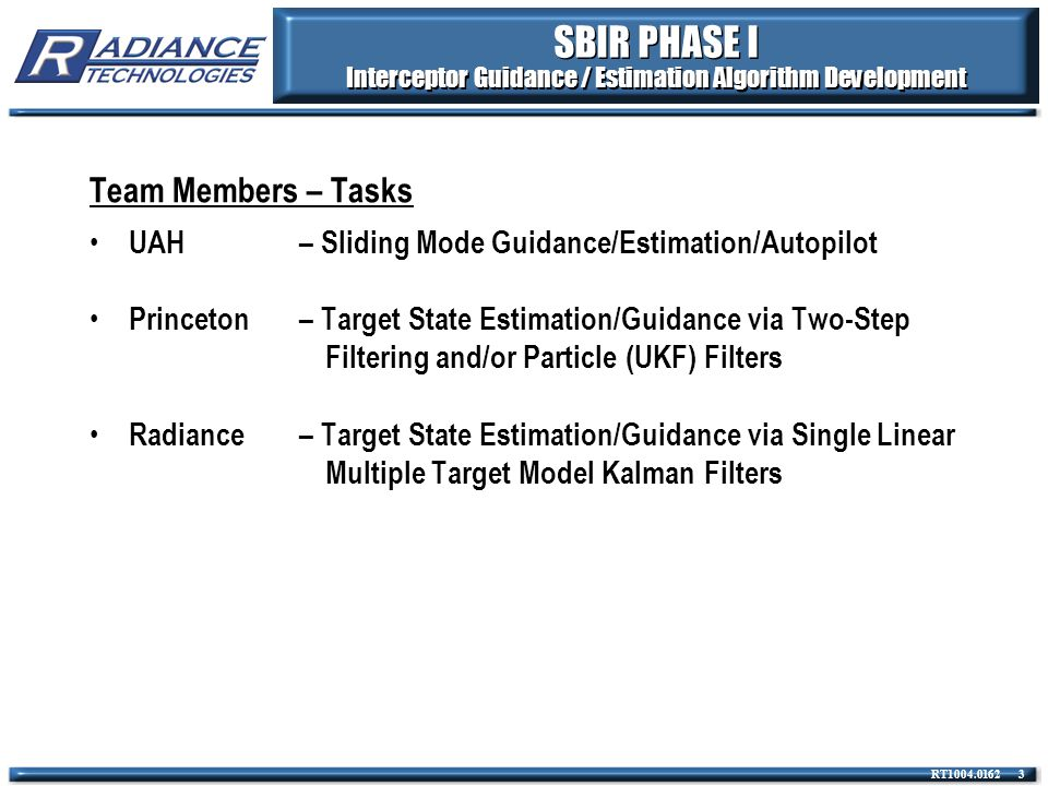 Meeting the Objectives The chart discusses the innovations in designing the navigation system for hit-to-kill interceptors proposed in a Phase I effort.