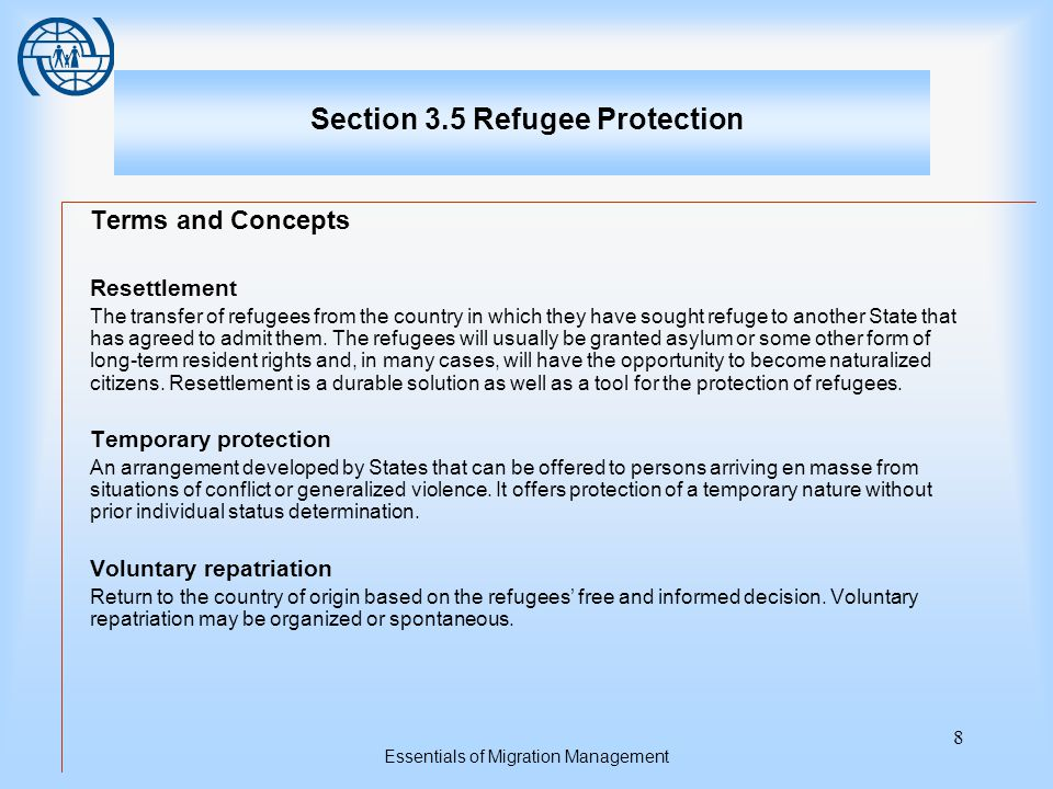 Essentials of Migration Management 19 Topic Two The Framework for a Refugee Determination System the levels of internal administrative or external administrative appeal and judicial review that are available for the final determination of the merits of a claim for refugee status the nature and level of status (in terms of duration and benefits) to be granted to those who are being processed whether national legislation and/or practice treats the removal of failed asylum-seekers and the deportation of non-asylum-related cases differently whether lodging a review application or an appeal suspends the process of removal or deportation whether to offer assistance that facilitates the reintegration of failed asylum-seekers into their country of origin.