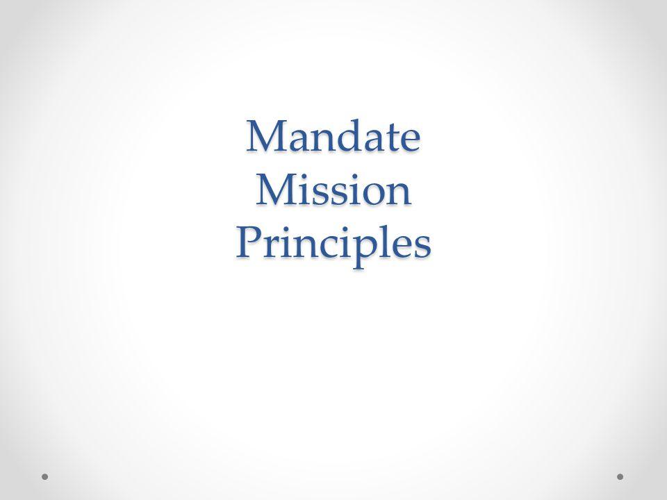 Mandate Mission Principles
