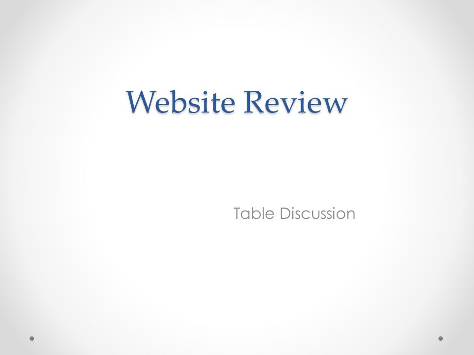 Website Review Table Discussion