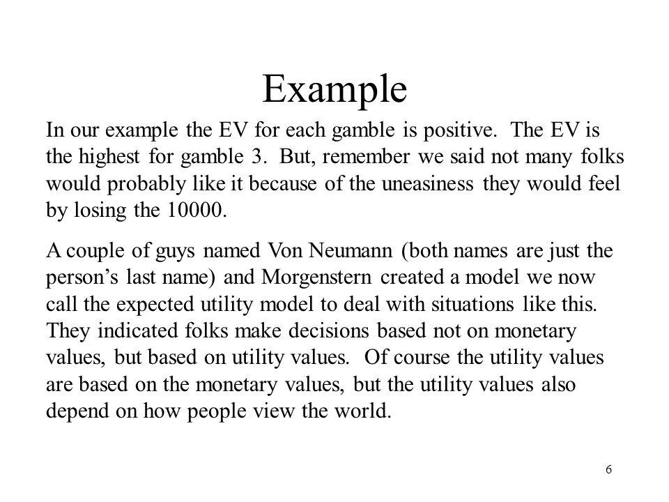 17 Risk Averse fair gamble For the fair gamble we again know EV = W, but for a risk averse person Uw > EU.