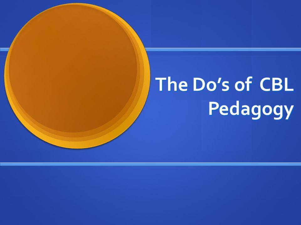 The Do's of CBL Pedagogy