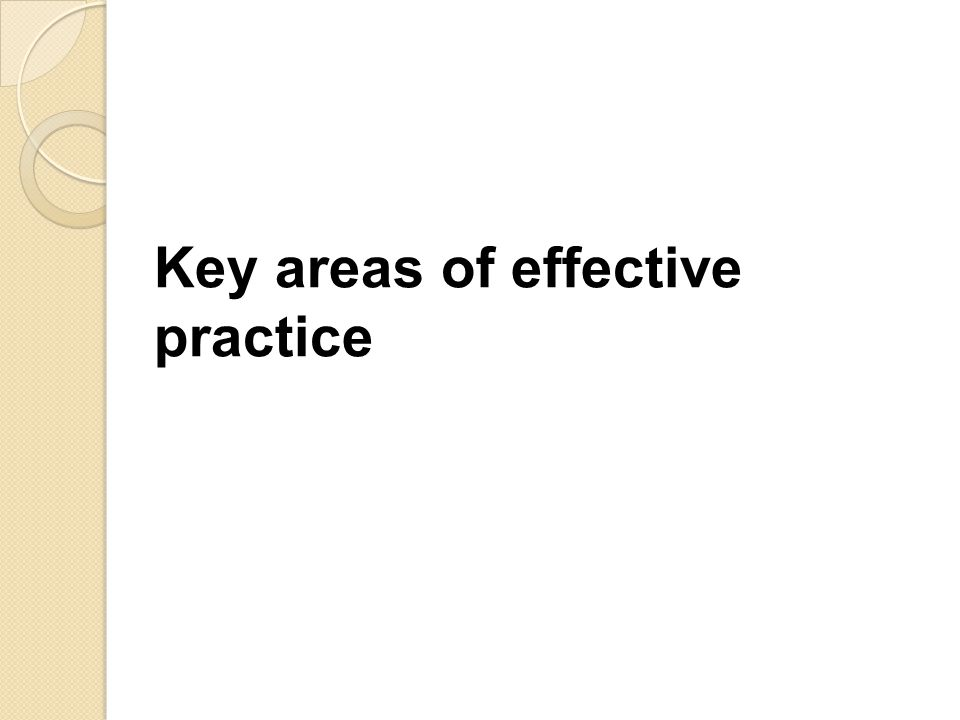 Key areas of effective practice