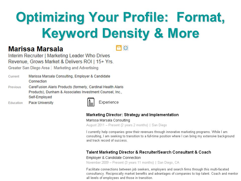 Optimizing Your Profile: Format, Keyword Density & More