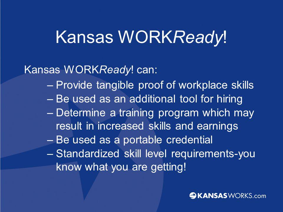 Kansas WORKReady. Kansas WORKReady.