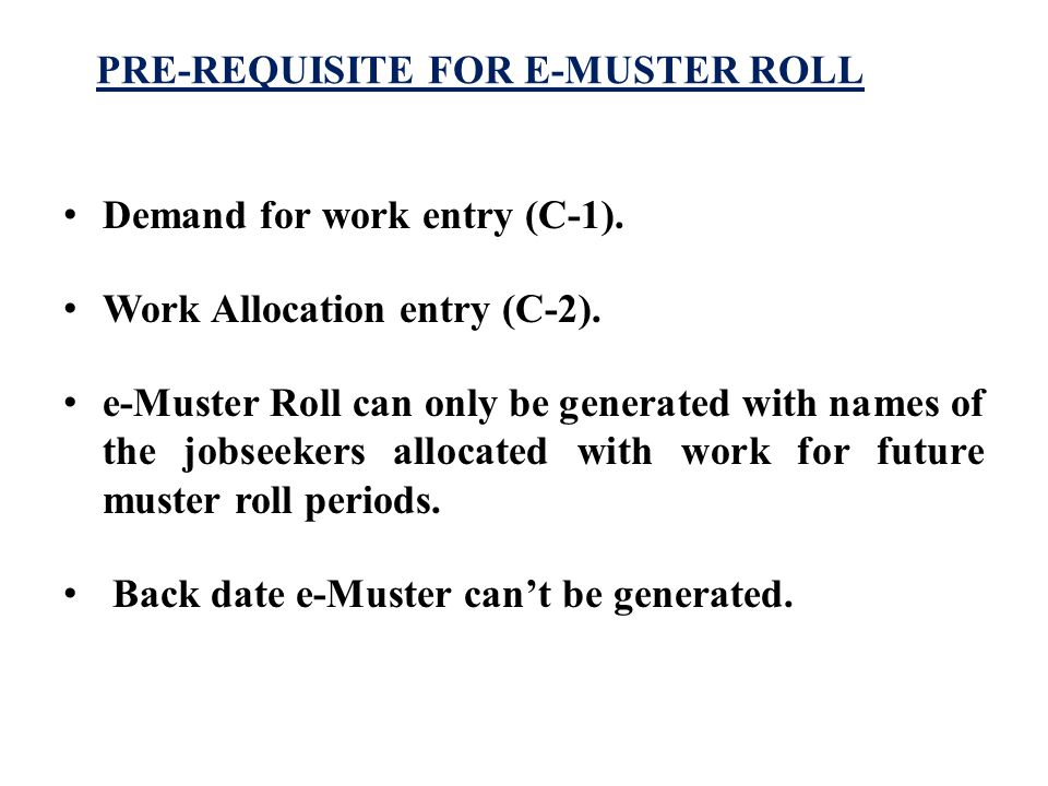 PRE-REQUISITE FOR E-MUSTER ROLL Demand for work entry (C-1).