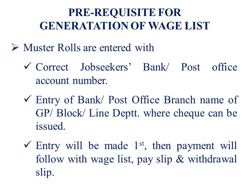  Muster Rolls are entered with Correct Jobseekers' Bank/ Post office account number.