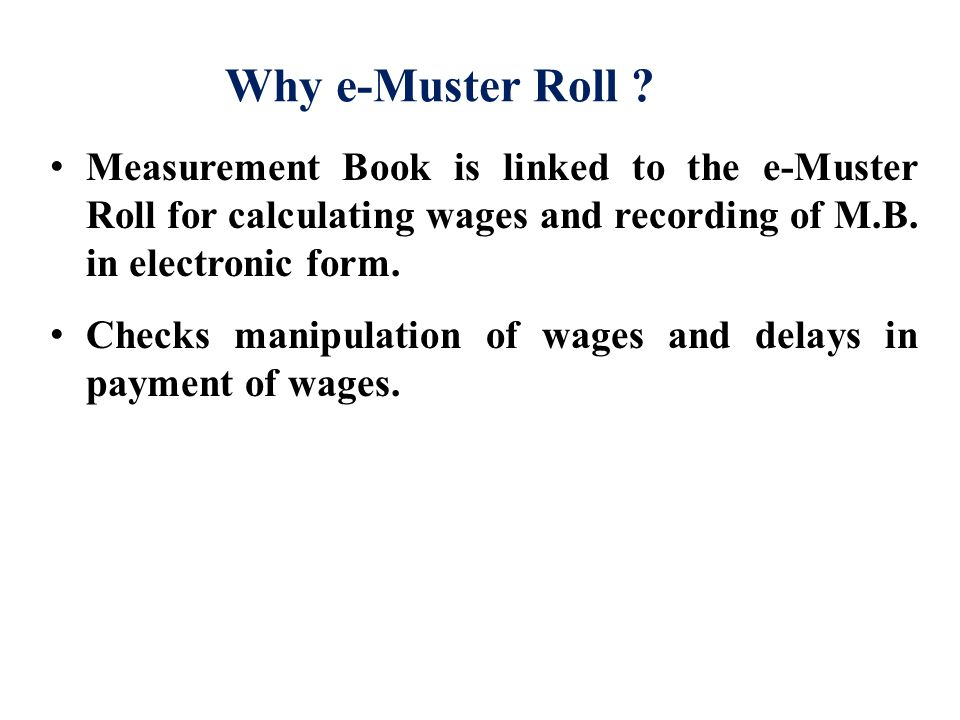 Why e-Muster Roll .