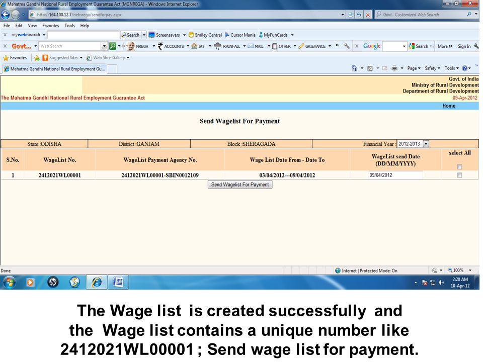 The Wage list is created successfully and the Wage list contains a unique number like 2412021WL00001 ; Send wage list for payment.