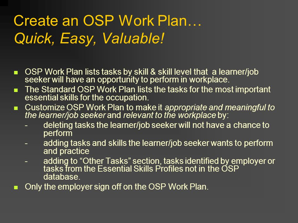 Create an OSP Work Plan… Quick, Easy, Valuable.