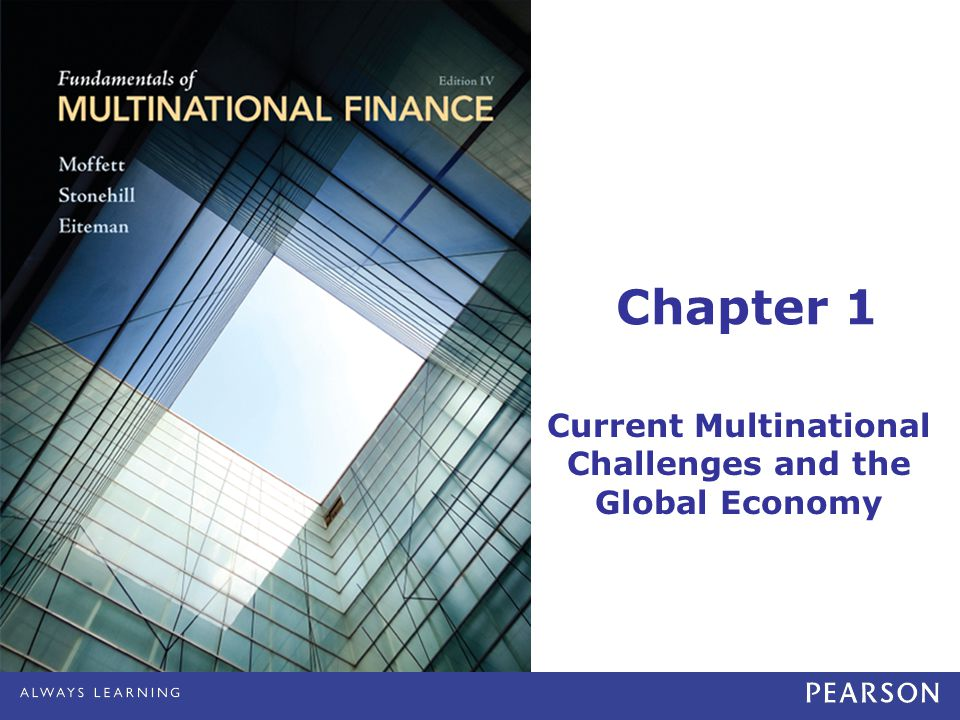 Chapter 1 Current Multinational Challenges and the Global Economy