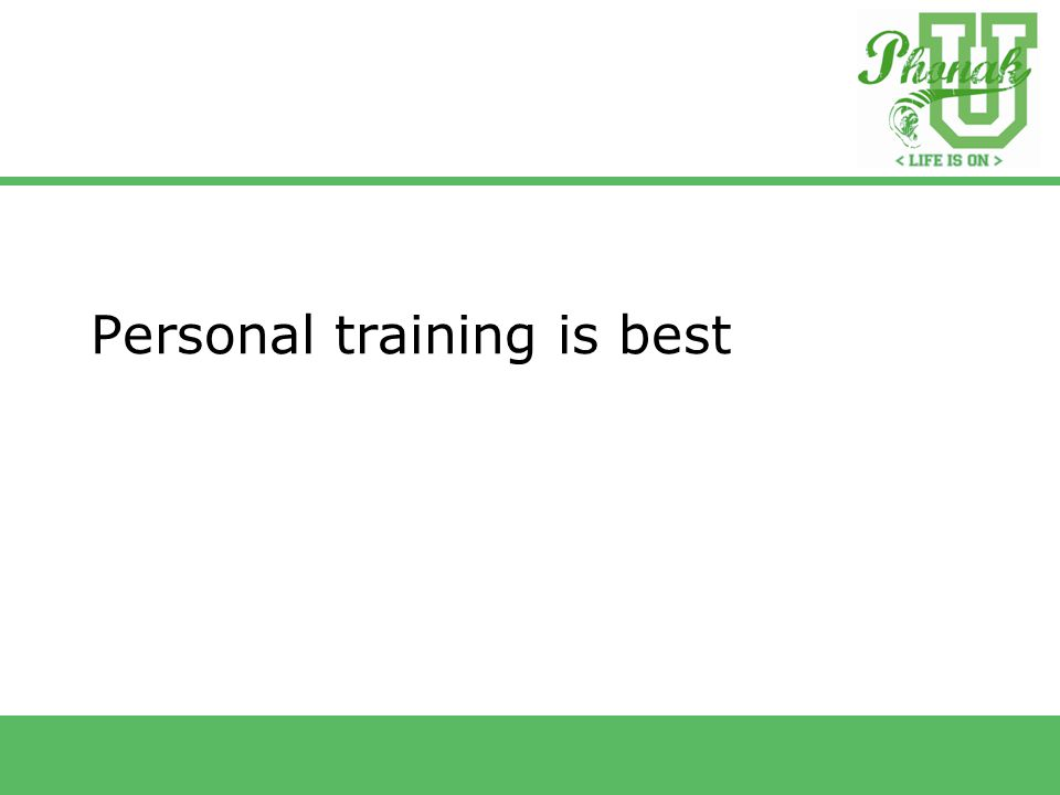 Personal training is best