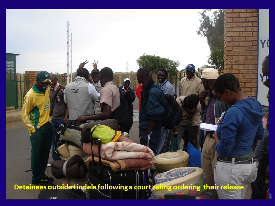 www.migration.org.za Detainees outside Lindela following a court ruling ordering their release