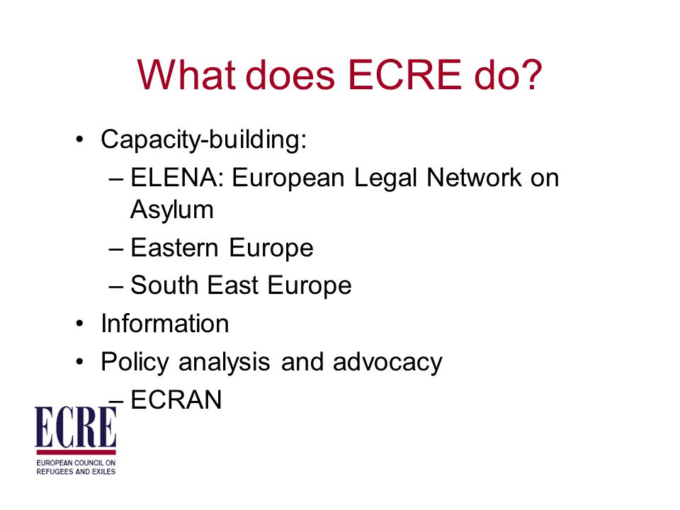 What does ECRE do.