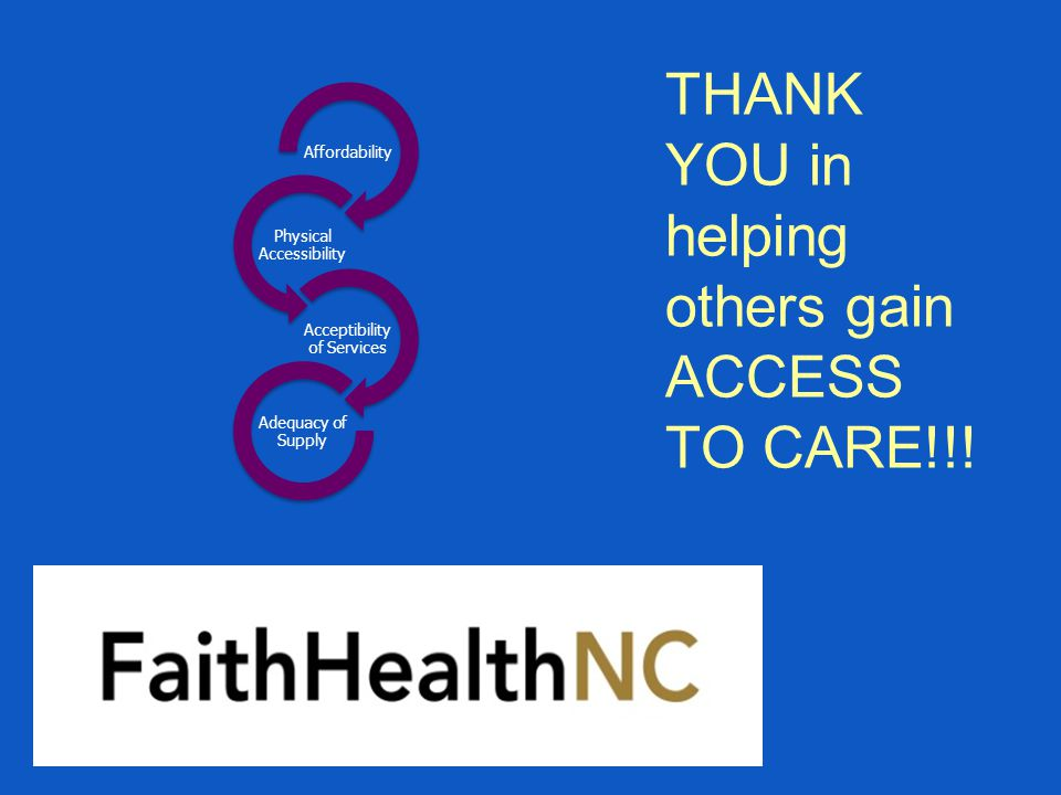 THANK YOU in helping others gain ACCESS TO CARE!!.