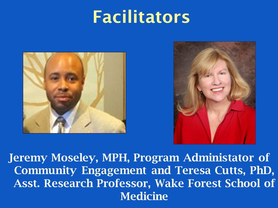 Facilitators Jeremy Moseley, MPH, Program Administator of Community Engagement and Teresa Cutts, PhD, Asst.