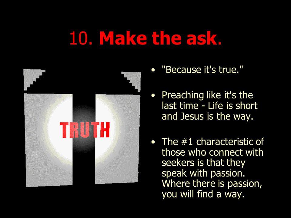 10.Make the ask.