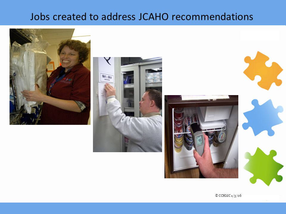 Jobs created to address JCAHO recommendations © CCHMC 1/3/06