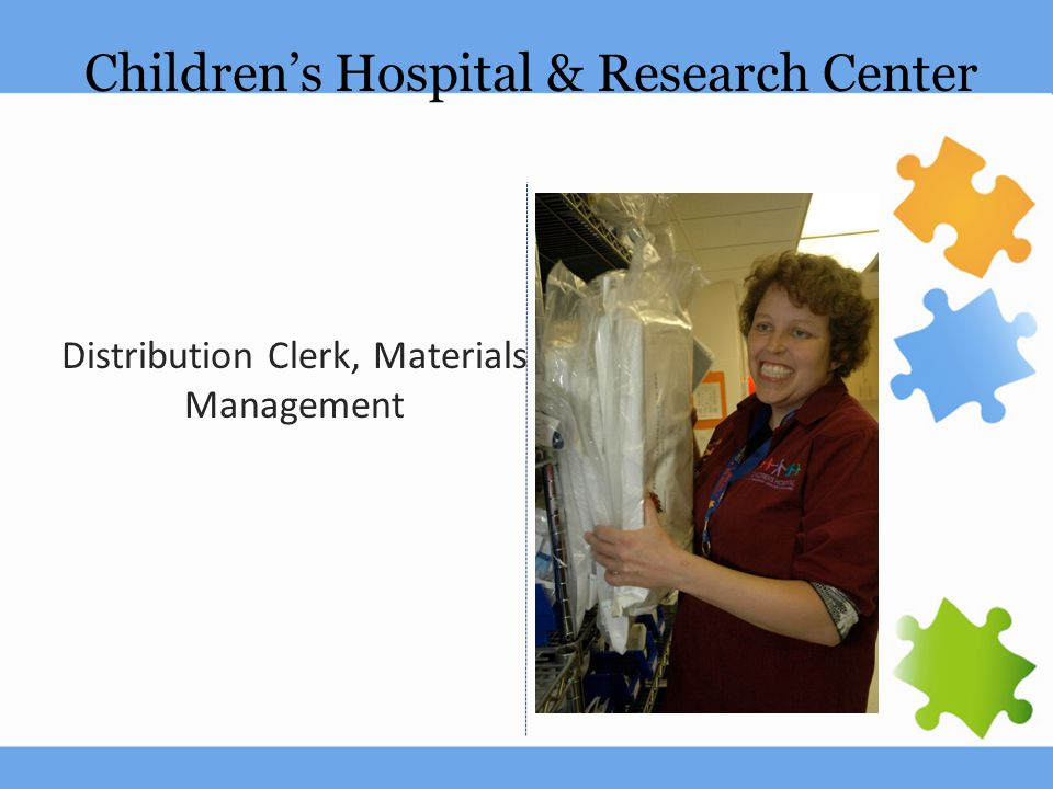 Children's Hospital & Research Center Distribution Clerk, Materials Management