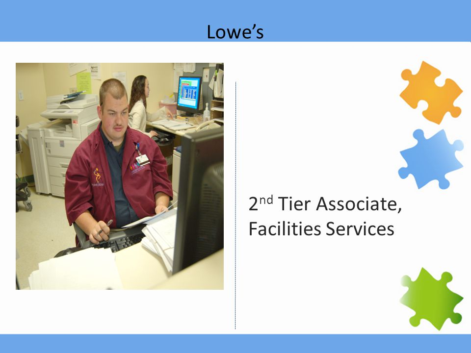 Lowe's 2 nd Tier Associate, Facilities Services