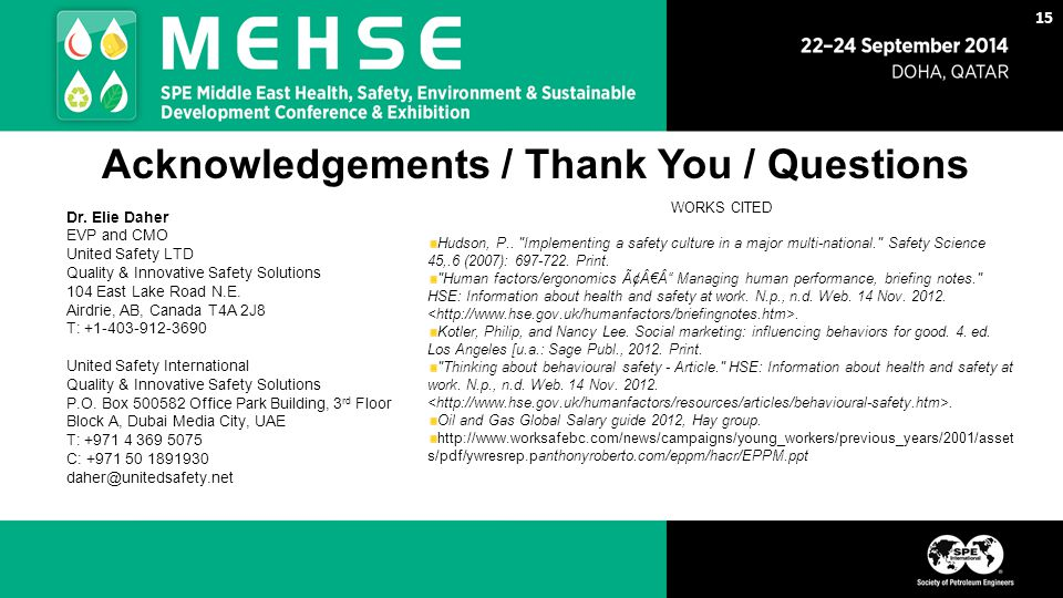 Acknowledgements / Thank You / Questions 15 WORKS CITED Hudson, P..