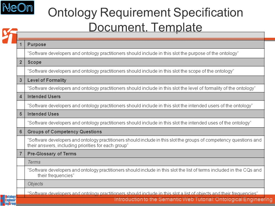 Introduction to the Semantic Web Tutorial: Ontological Engineering Ontology Requirement Specification Document.