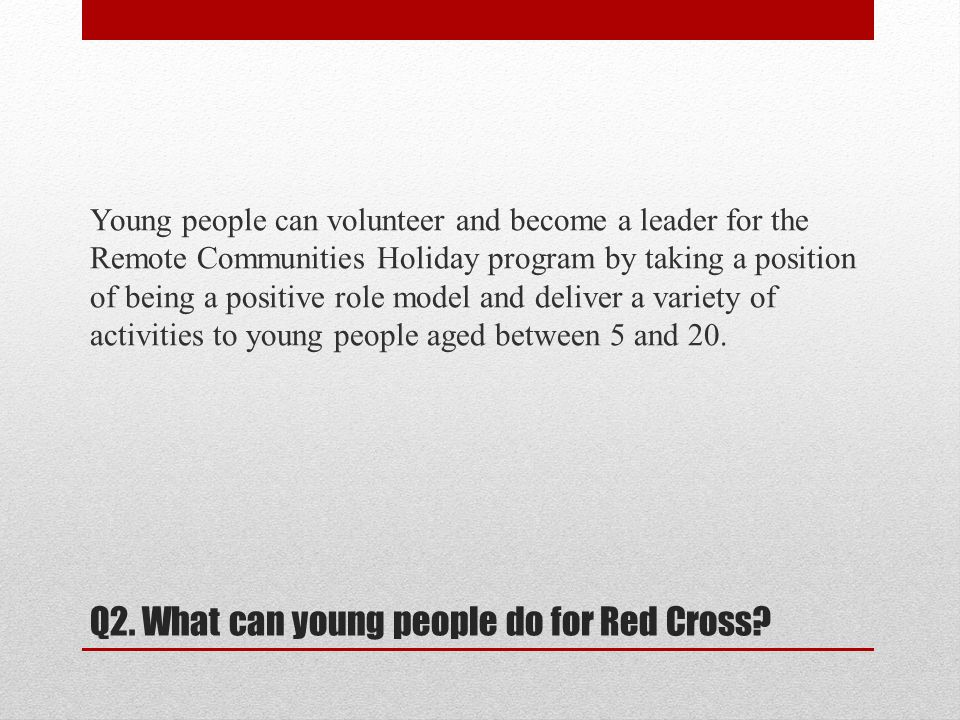Q13.How many people does Red Cross help.