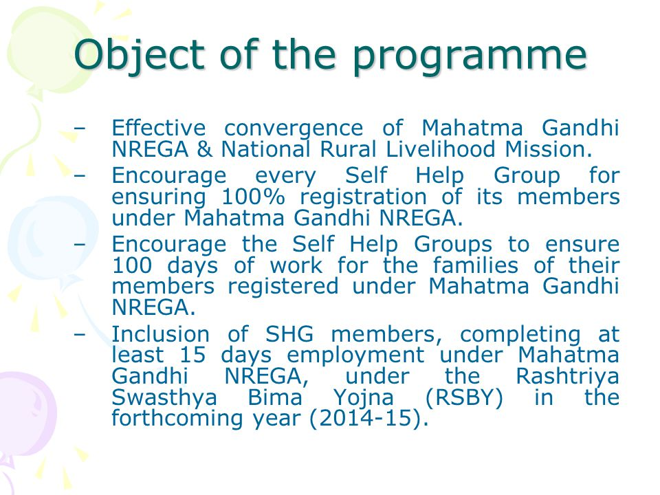 AWARENESS GENERATION SELF HELP GROUPS COULD PLAY KEY ROLE IN PROPAGATING THE RIGHTS ASPECT OF THE ACT & THE SCHEME