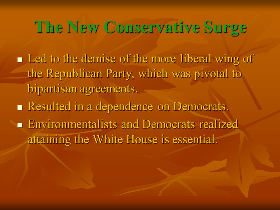 The New Conservative Surge Led to the demise of the more liberal wing of the Republican Party, which was pivotal to bipartisan agreements.