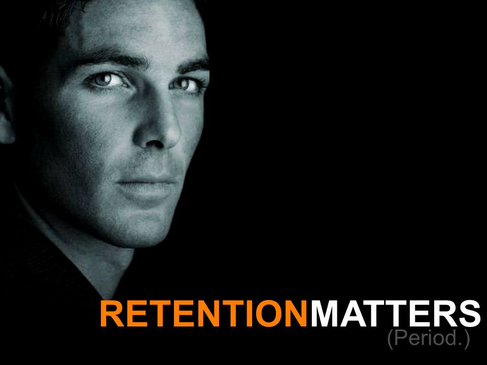 RETENTIONMATTERS (Period.)
