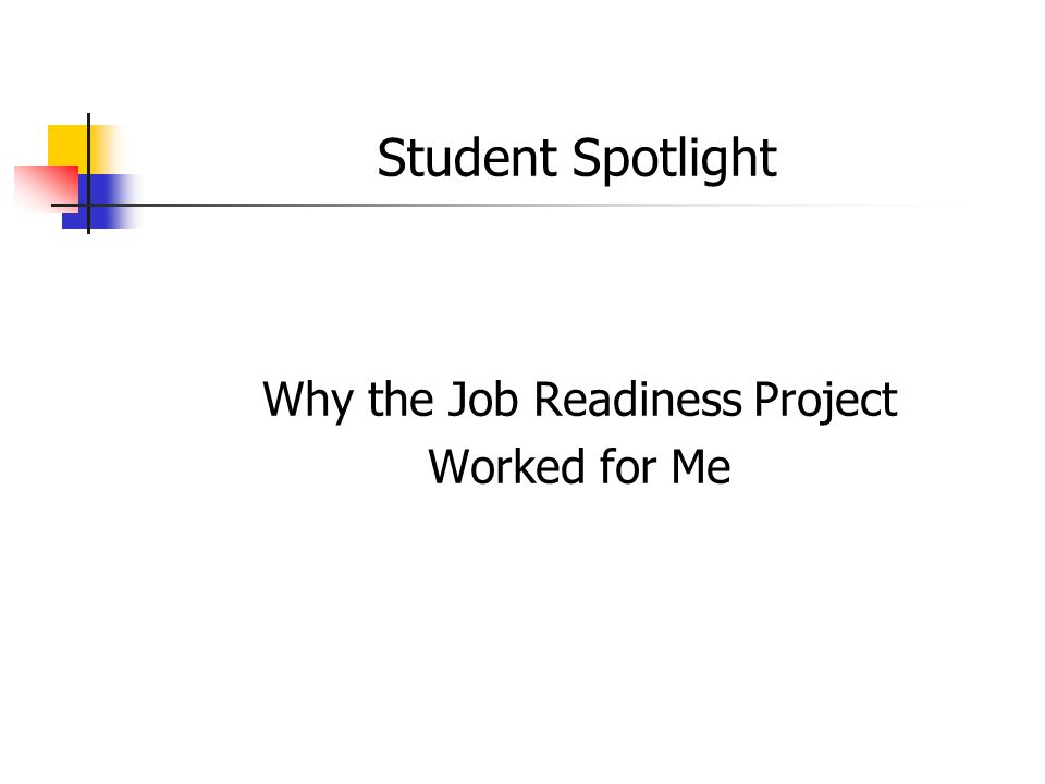Student Spotlight Why the Job Readiness Project Worked for Me