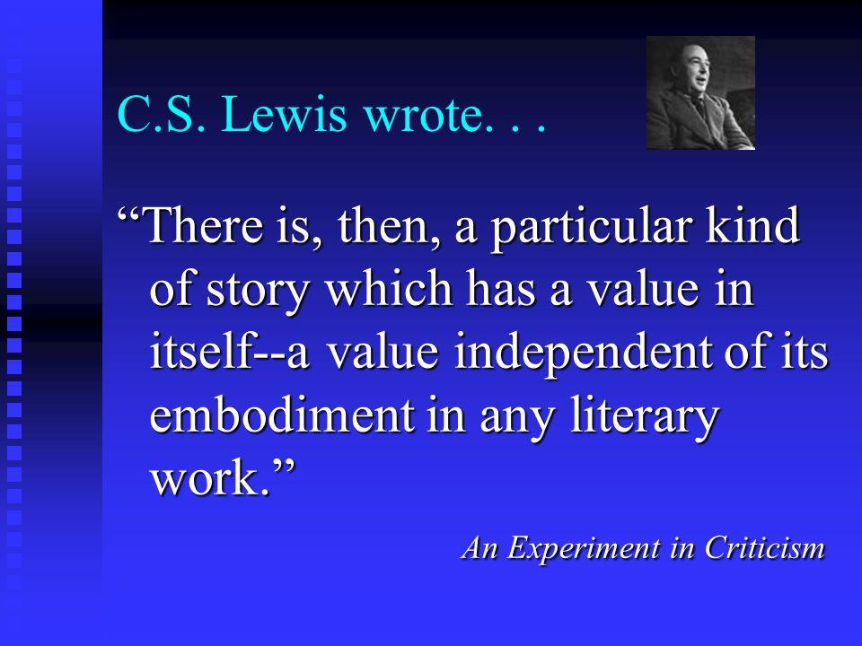 C.S.Lewis wrote...
