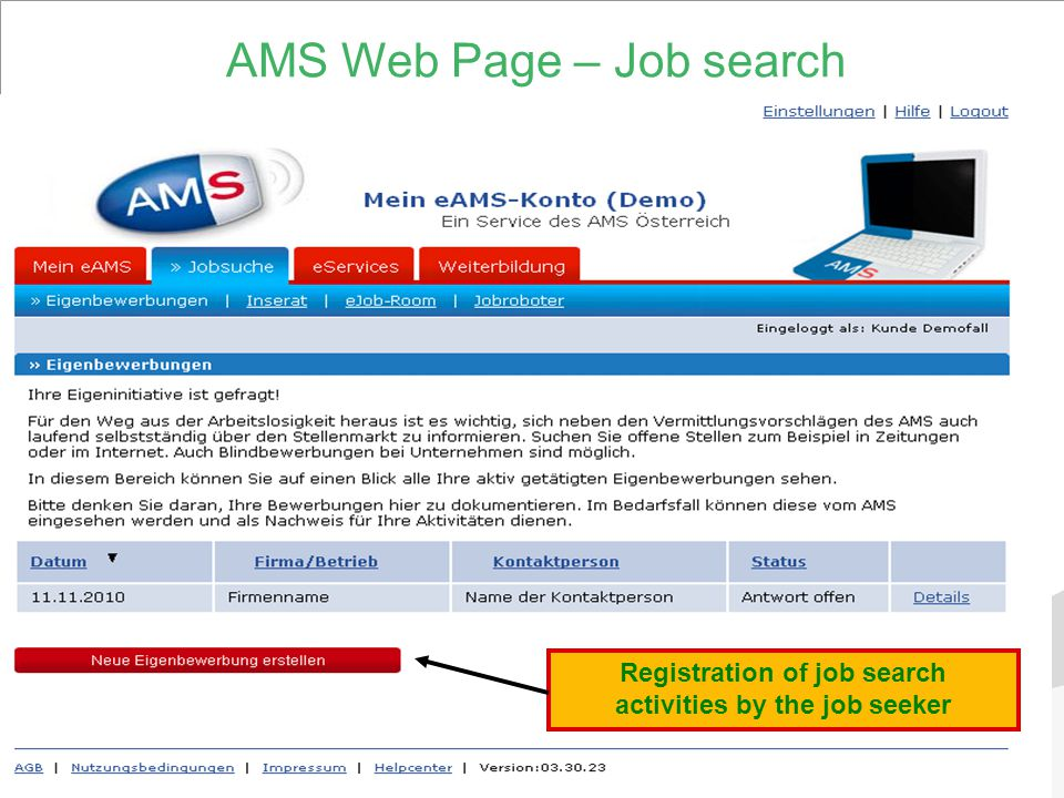 13 AMS Web Page – Job search Registration of job search activities by the job seeker