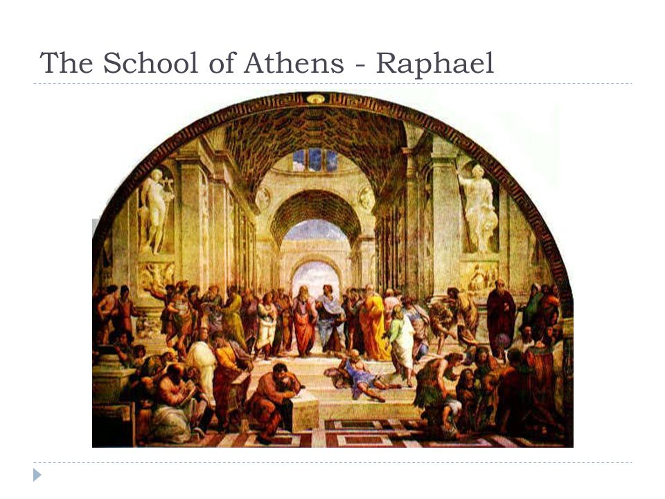 The School of Athens - Raphael