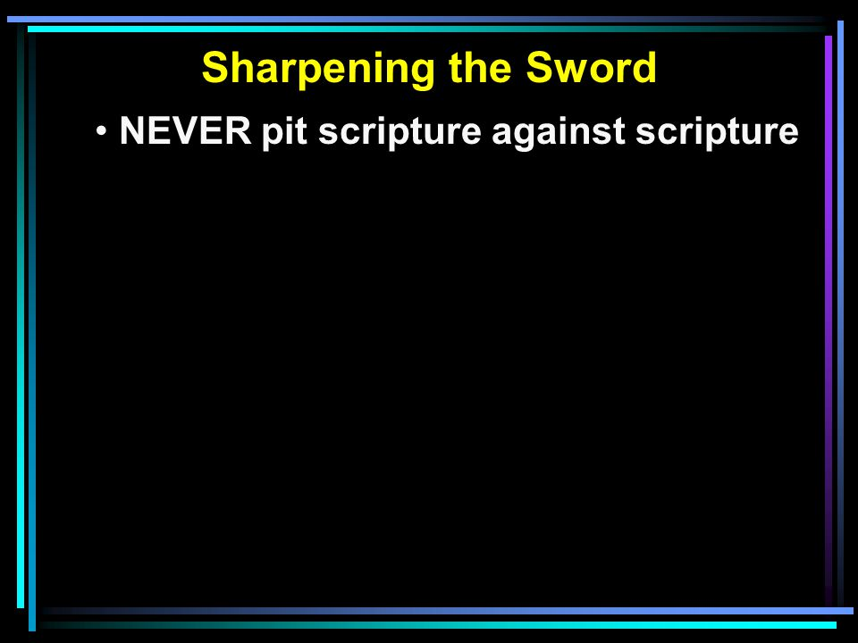 Pitting Scripture Against Scripture Their Special Verse
