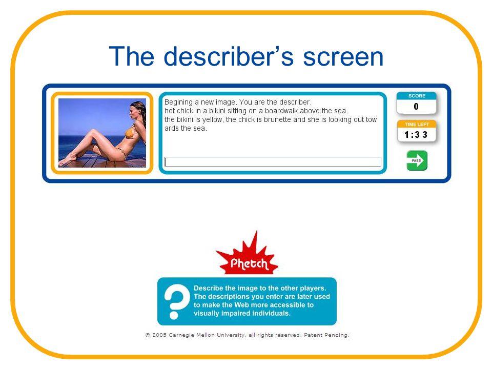 The describer's screen