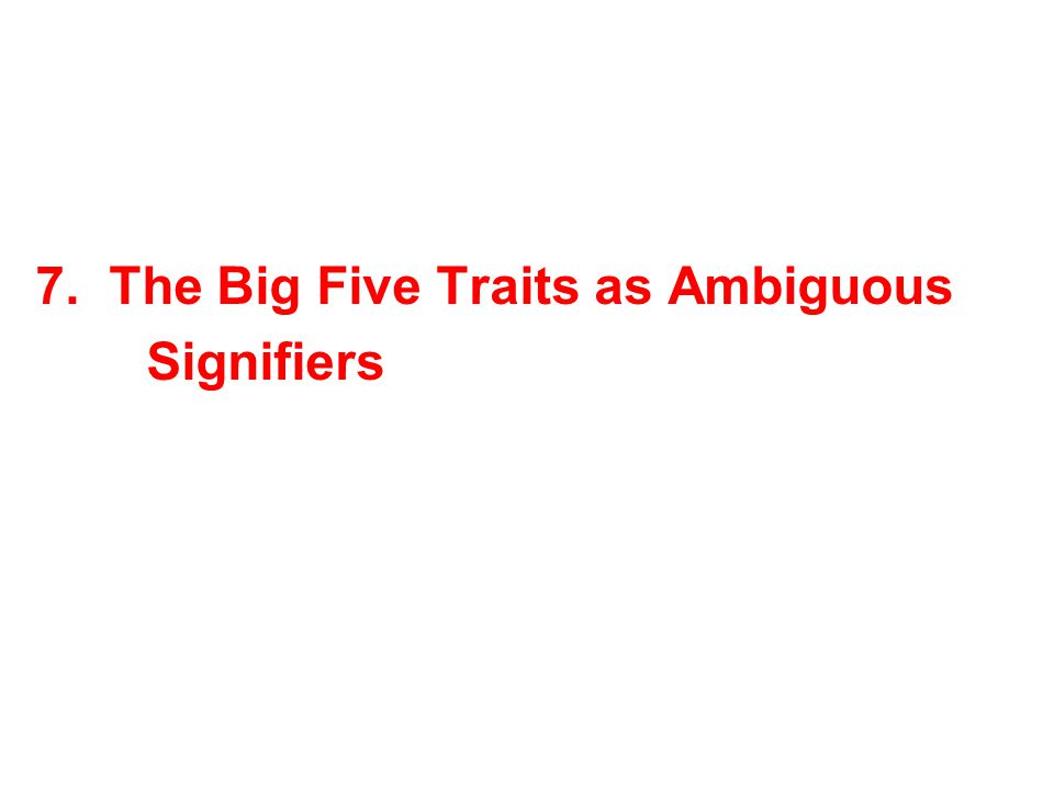 7. The Big Five Traits as Ambiguous Signifiers