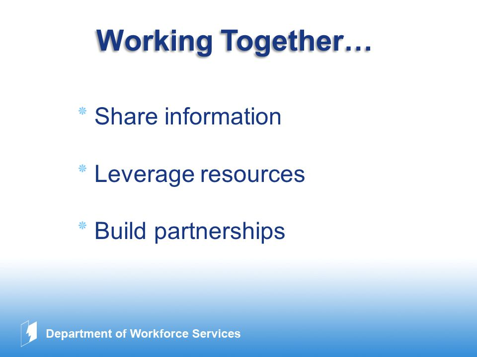 www.company.com Working Together… ٭Share information ٭Leverage resources ٭Build partnerships