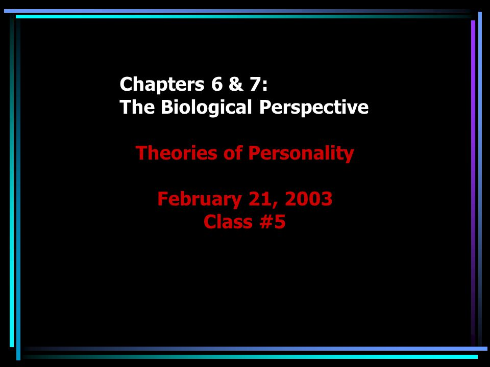 Sociobiology The theory that the basic elements of social interaction are products of evolution We are genetically predetermined to do certain things because at some point in prehistory they conferred an adaptive advantage to us