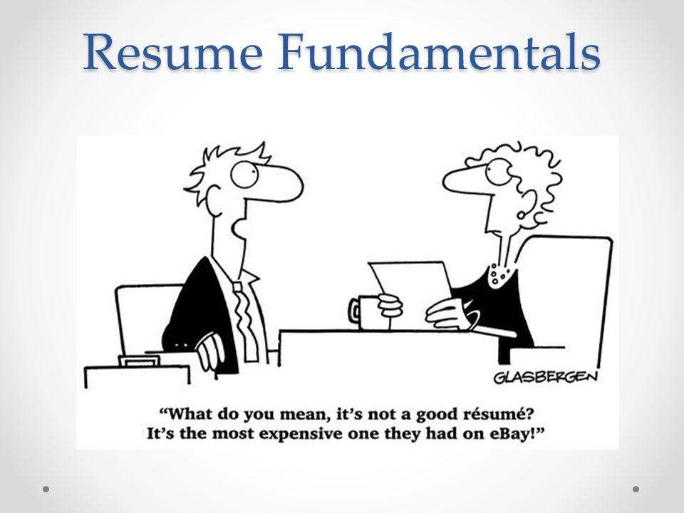 Resume Fundamentals