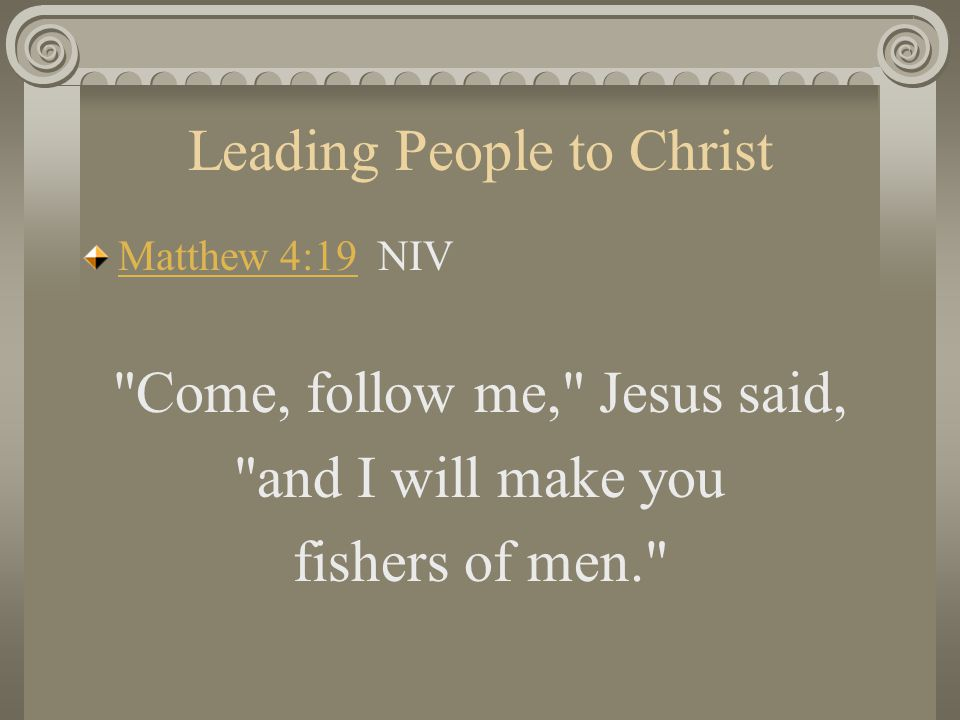 Leading People to Christ COUNSELLING FOR SALVATION Stress the need to accept Christ personally He is a personal Savior and the individual seeker must accept him in that light.