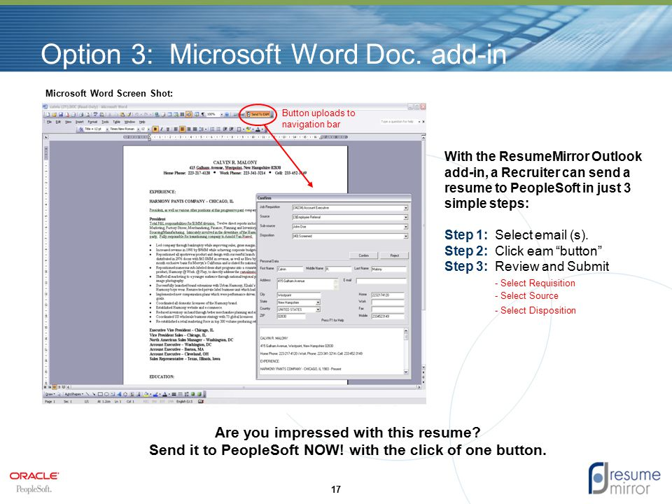 Option 3: Microsoft Word Doc. add-in 17 Are you impressed with this resume.