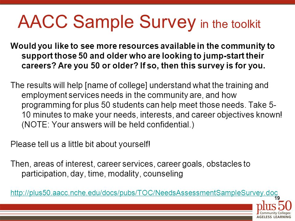 AACC Sample Survey in the toolkit Would you like to see more resources available in the community to support those 50 and older who are looking to jump-start their careers.