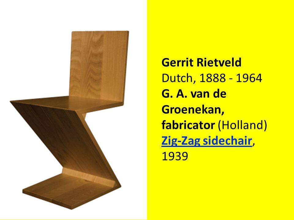 Gerrit Rietveld Dutch, 1888 - 1964 G. A.