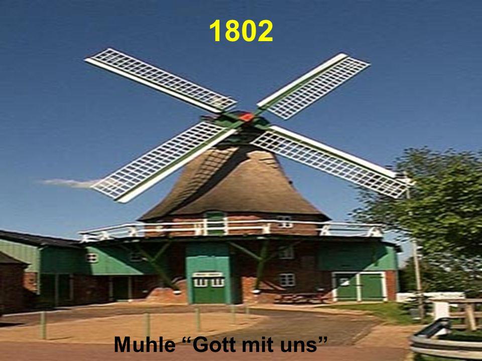 "1802 Muhle ""Gott mit uns"""