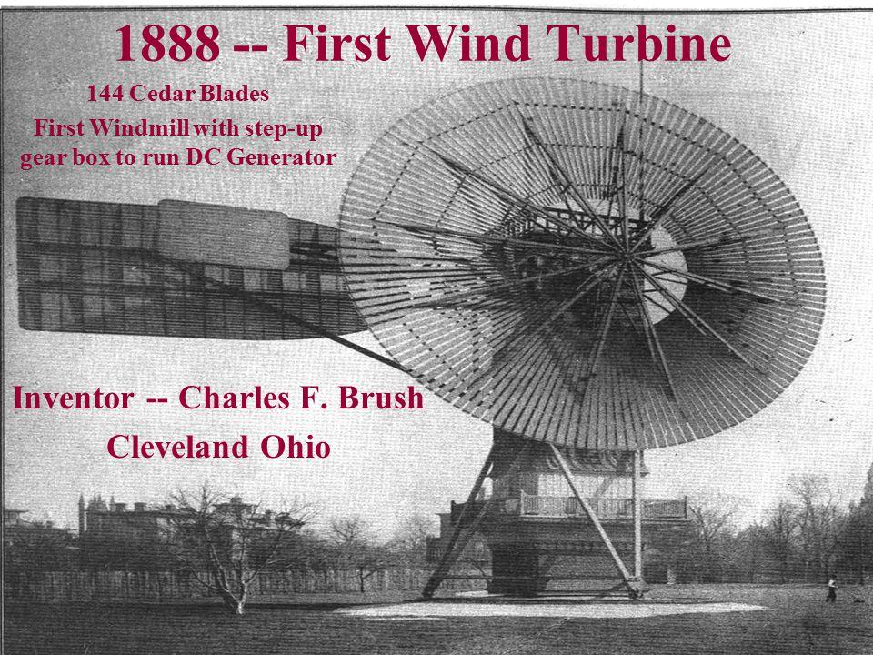 Inventor: Charles F. Brush - Cleveland OHIO