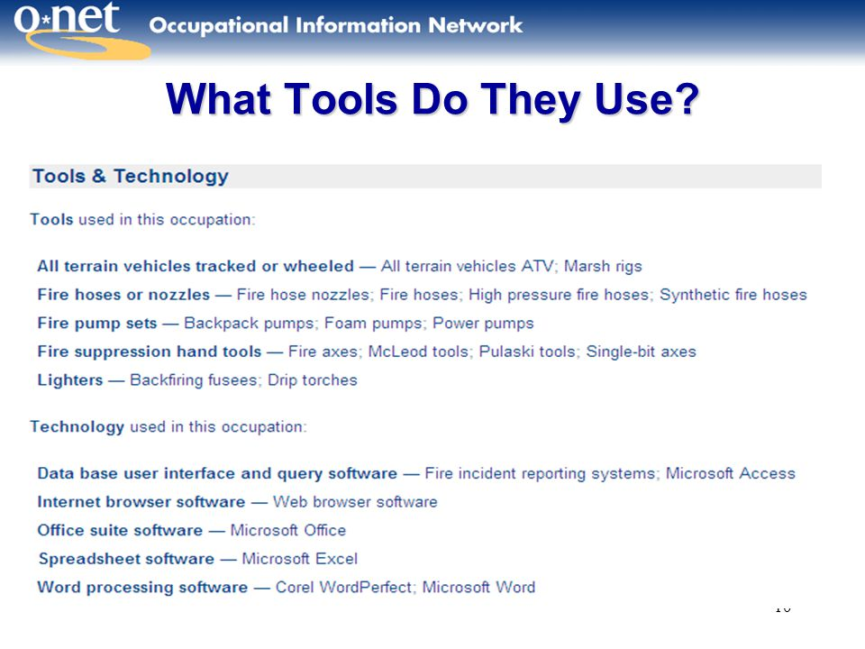 10 What Tools Do They Use?