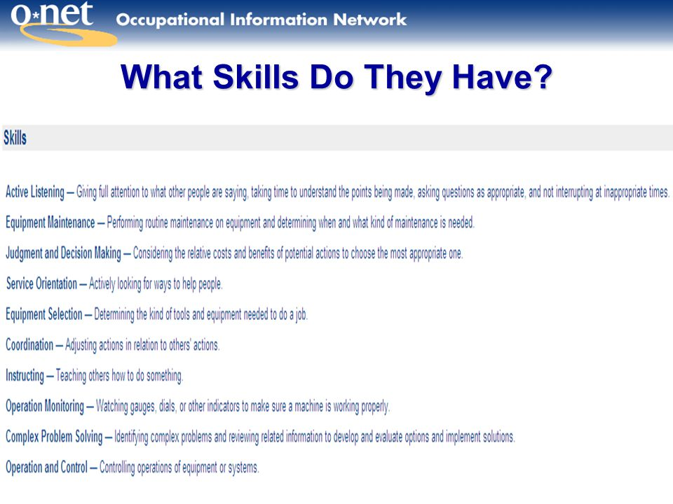 11 What Skills Do They Have?