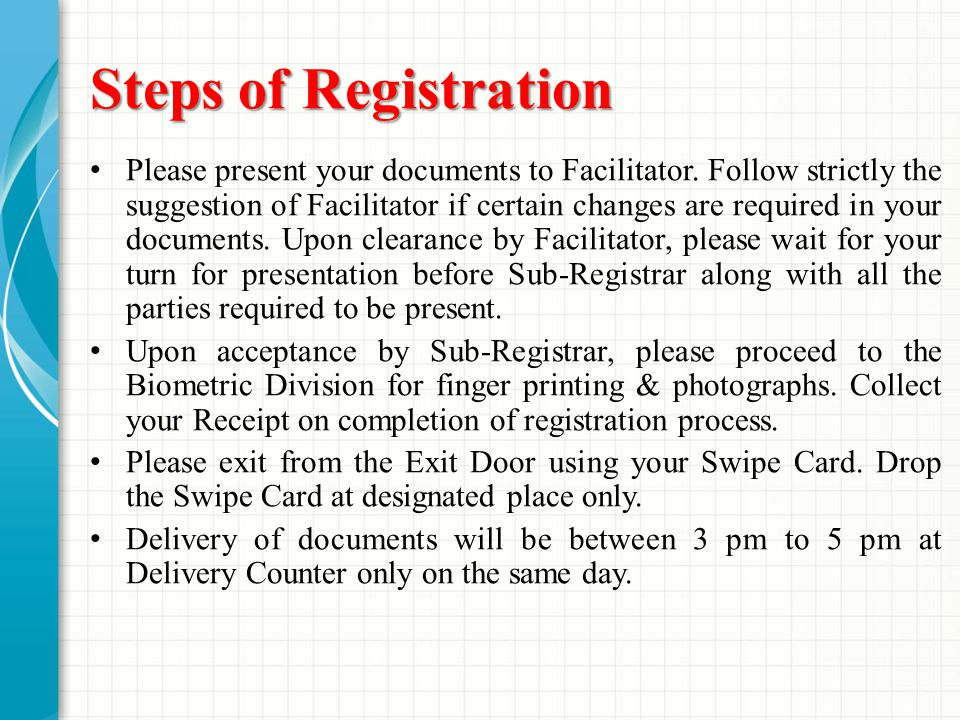 Steps of Registration Please present your documents to Facilitator.