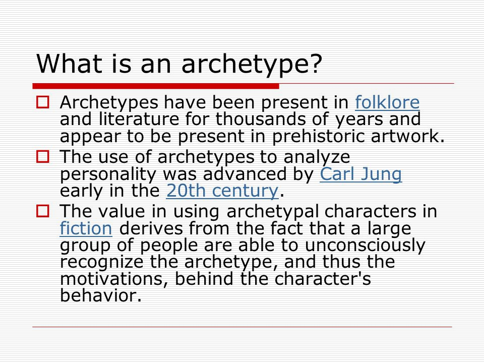 What is an archetype.
